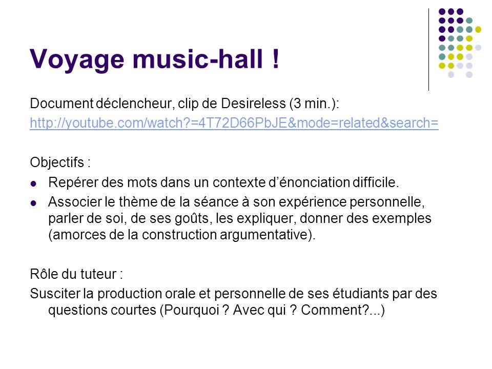 Voyage music-hall ! Document déclencheur, clip de Desireless (3 min.):