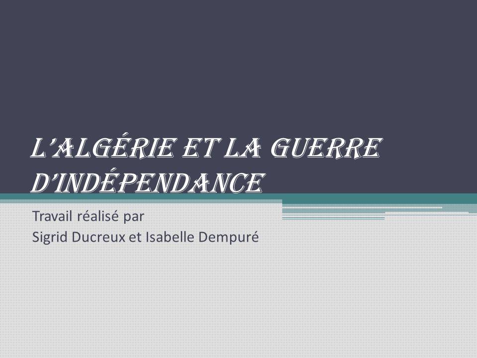 L'algérie et la guerre d'indépendance