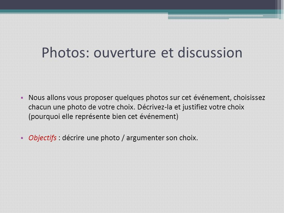 Photos: ouverture et discussion