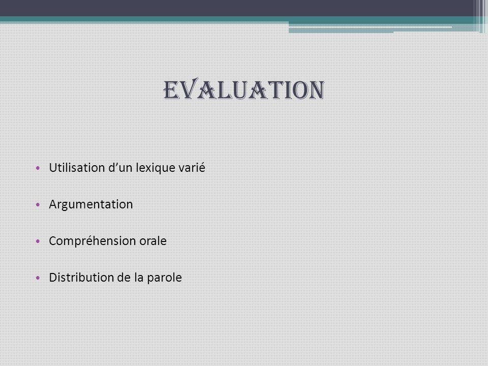 Evaluation Utilisation d'un lexique varié Argumentation
