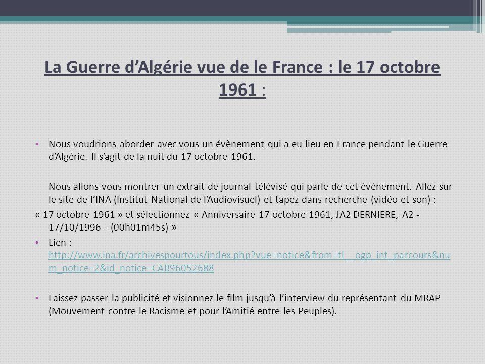 La Guerre d'Algérie vue de le France : le 17 octobre 1961 :