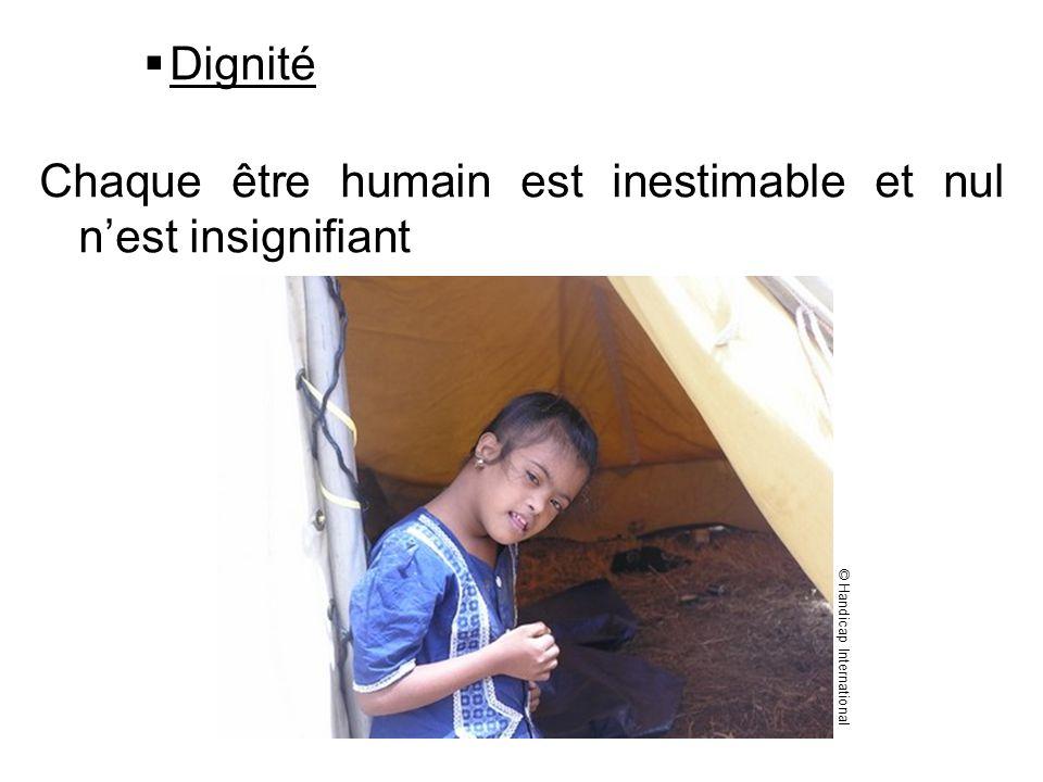 Chaque être humain est inestimable et nul n'est insignifiant