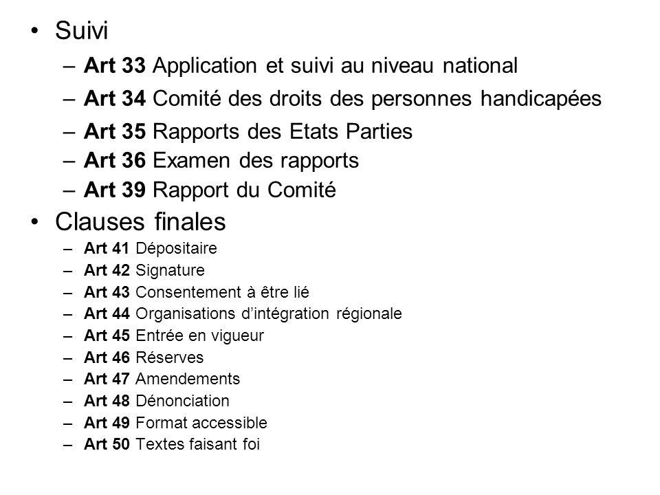 Suivi Clauses finales Art 33 Application et suivi au niveau national