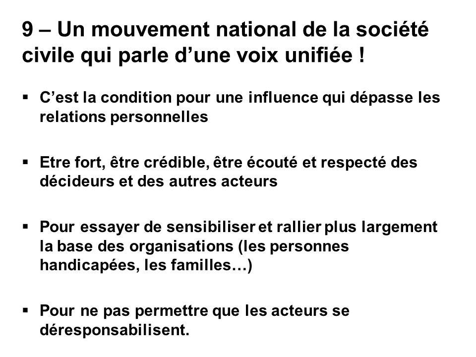 9 – Un mouvement national de la société civile qui parle d'une voix unifiée !