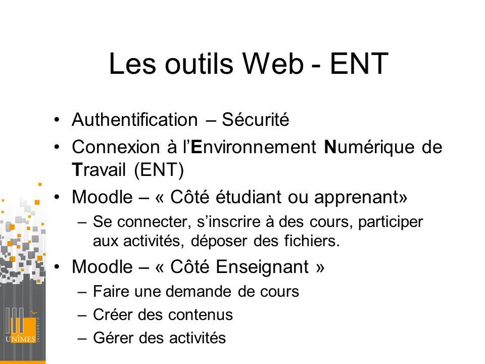 Les outils Web - ENT Authentification – Sécurité
