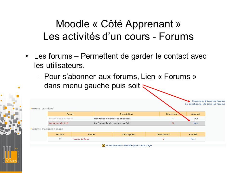 Moodle « Côté Apprenant » Les activités d'un cours - Forums