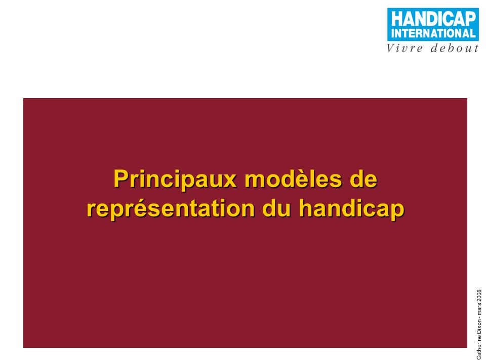Principaux modèles de représentation du handicap