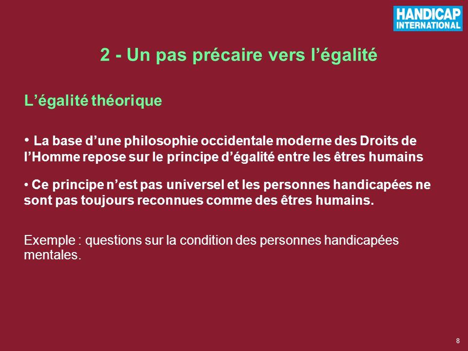 2 - Un pas précaire vers l'égalité