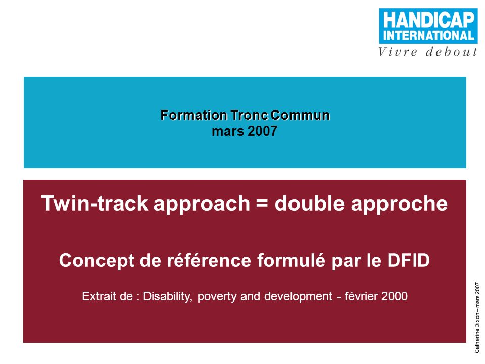 Twin-track approach = double approche