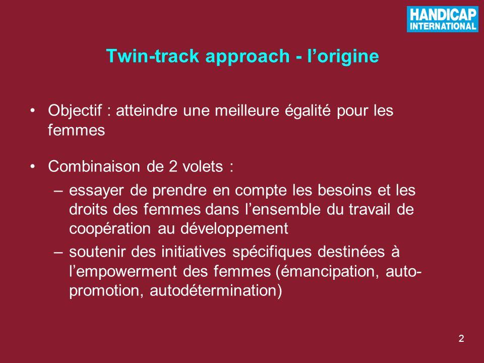 Twin-track approach - l'origine