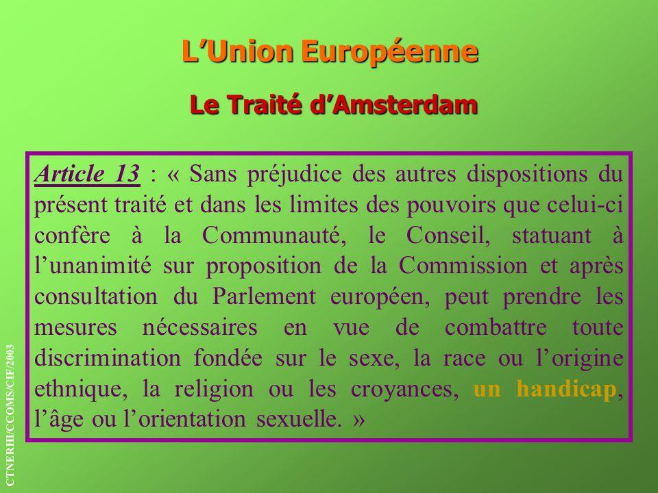 L'Union Européenne Le Traité d'Amsterdam