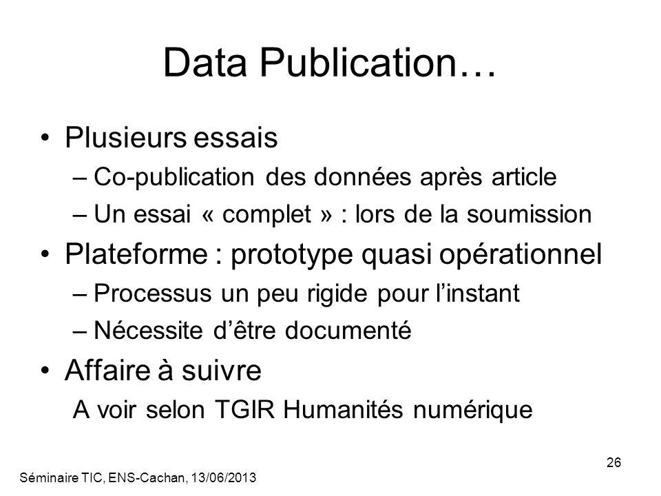 Data Publication… Plusieurs essais