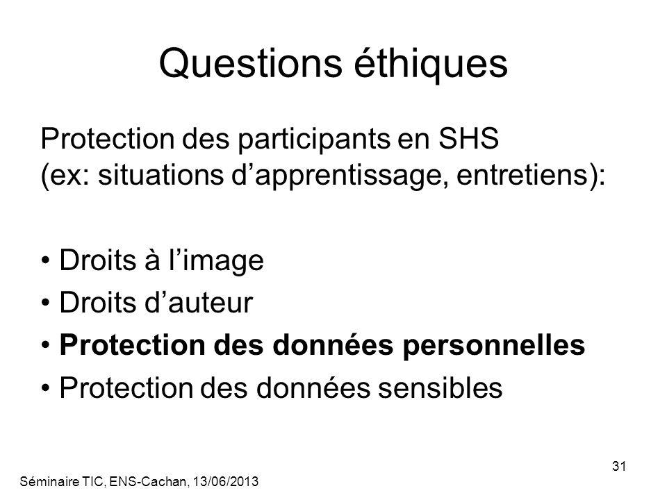 Questions éthiques Protection des participants en SHS (ex: situations d'apprentissage, entretiens):