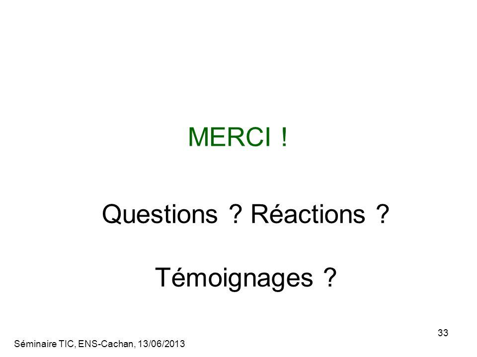 Questions Réactions Témoignages