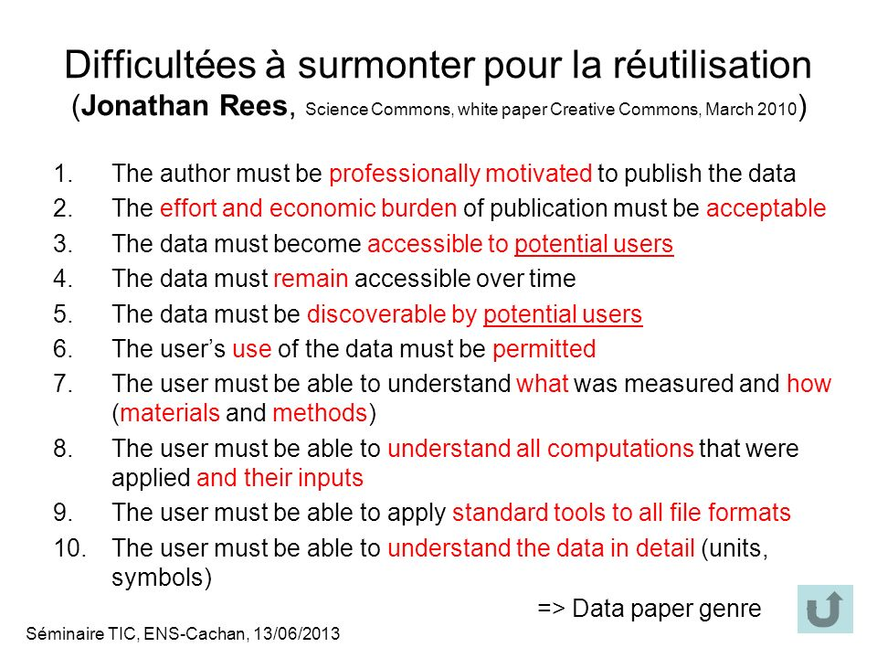 Difficultées à surmonter pour la réutilisation (Jonathan Rees, Science Commons, white paper Creative Commons, March 2010)