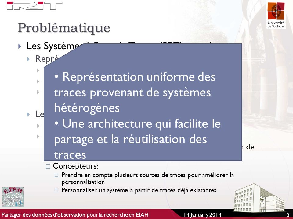 Représentation uniforme des traces provenant de systèmes hétérogènes