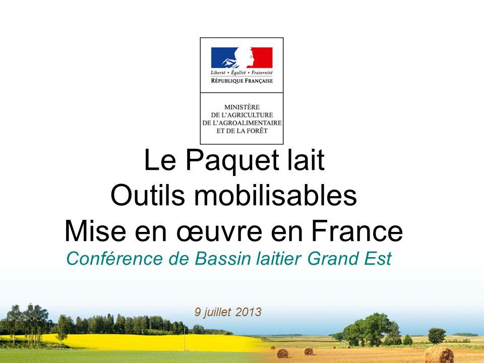 Le Paquet lait Outils mobilisables Mise en œuvre en France
