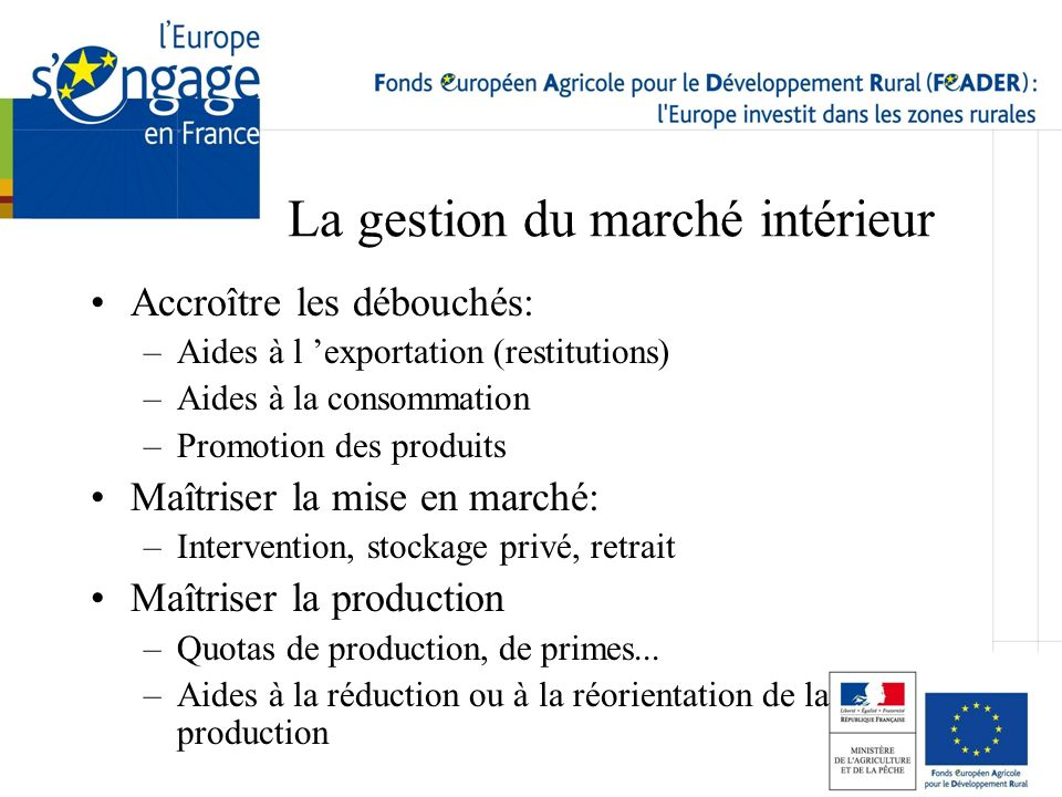 La gestion du marché intérieur