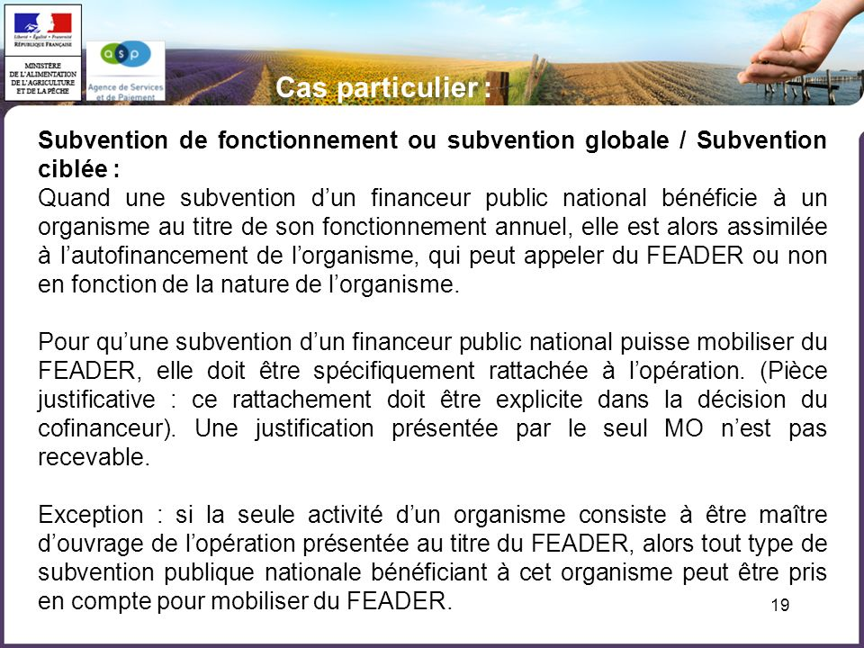 Cas particulier : Subvention de fonctionnement ou subvention globale / Subvention ciblée :