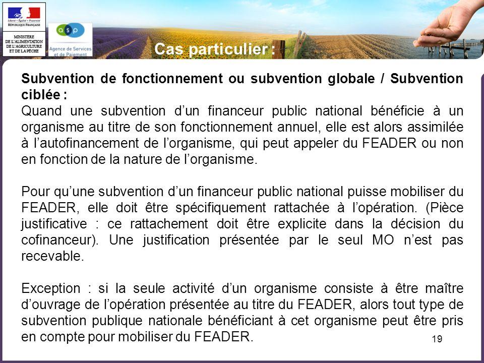 Cas particulier :Subvention de fonctionnement ou subvention globale / Subvention ciblée :