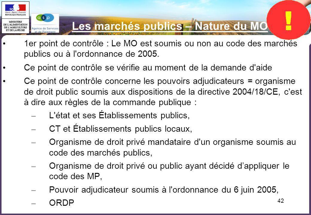 Les marchés publics – Nature du MO