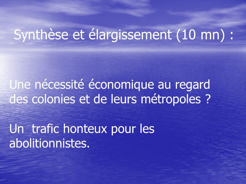 Synthèse et élargissement (10 mn) :