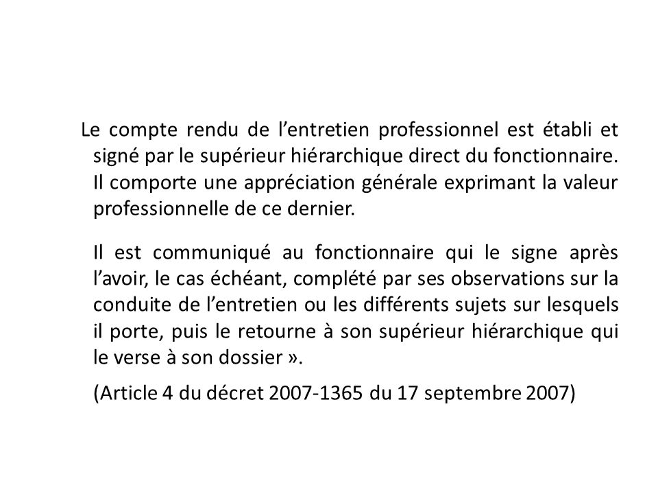 (Article 4 du décret 2007-1365 du 17 septembre 2007)