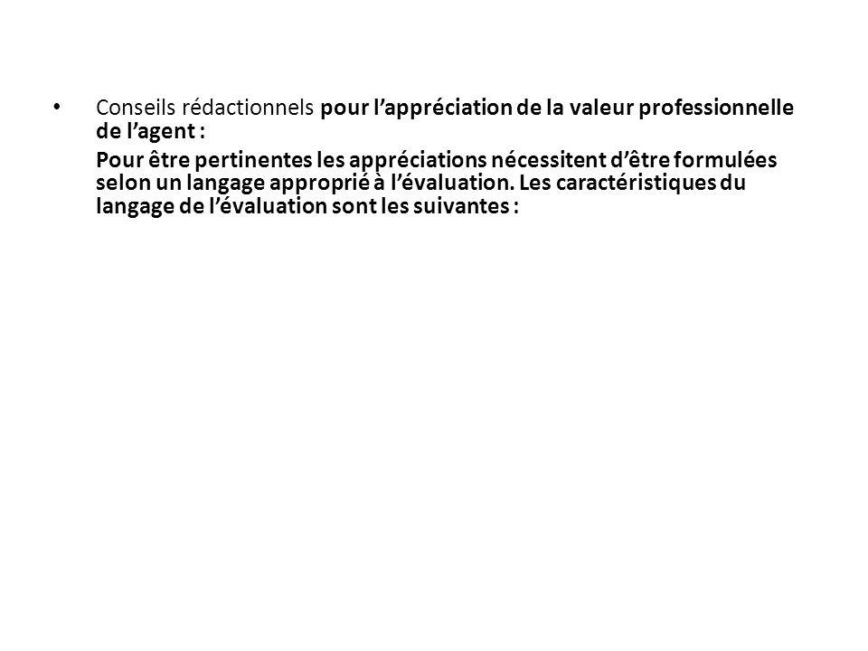 Conseils rédactionnels pour l'appréciation de la valeur professionnelle de l'agent :