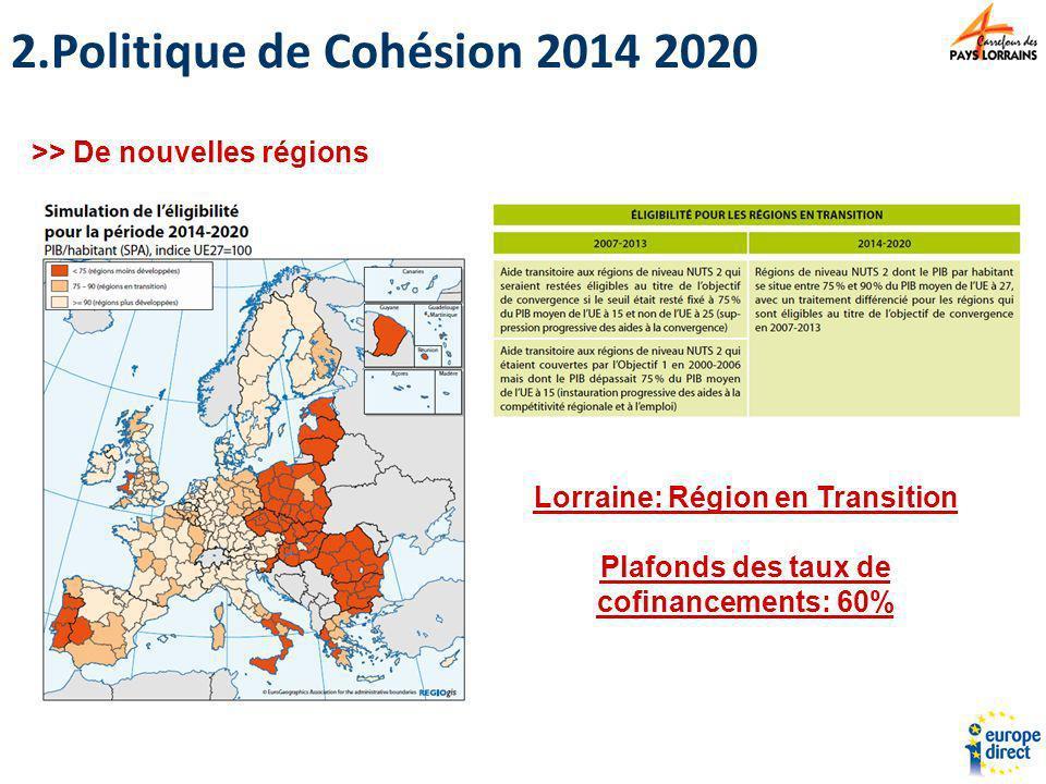 Politique de Cohésion 2014 2020 >> De nouvelles régions