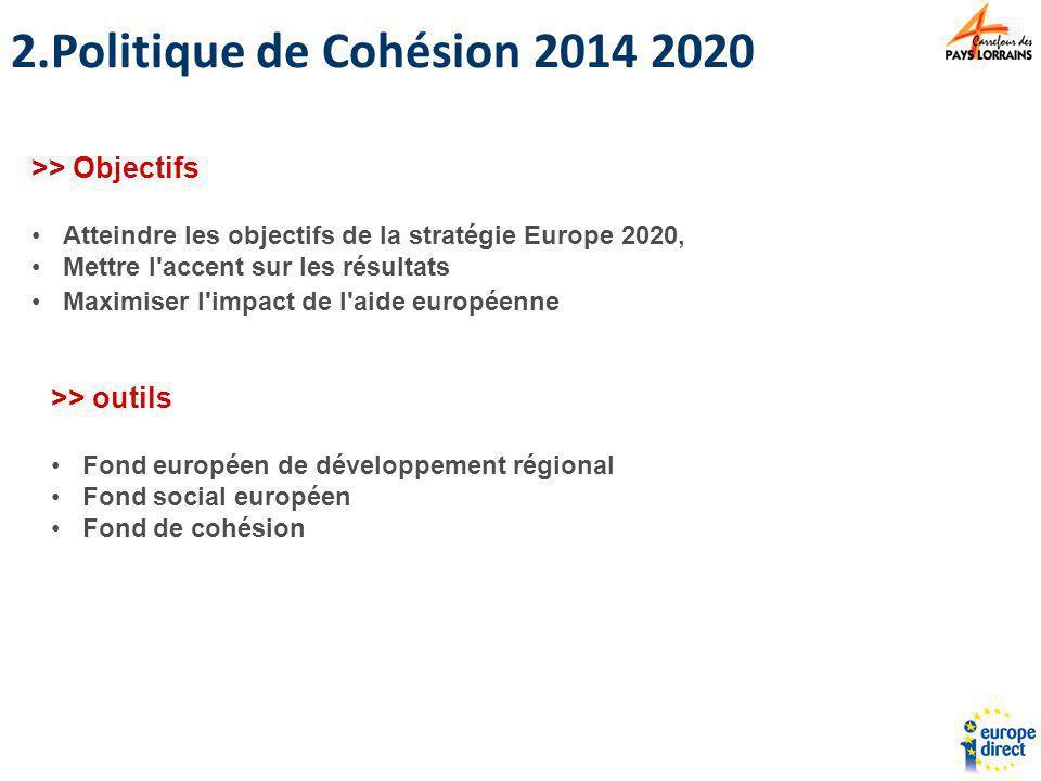 Politique de Cohésion 2014 2020 >> Objectifs >> outils