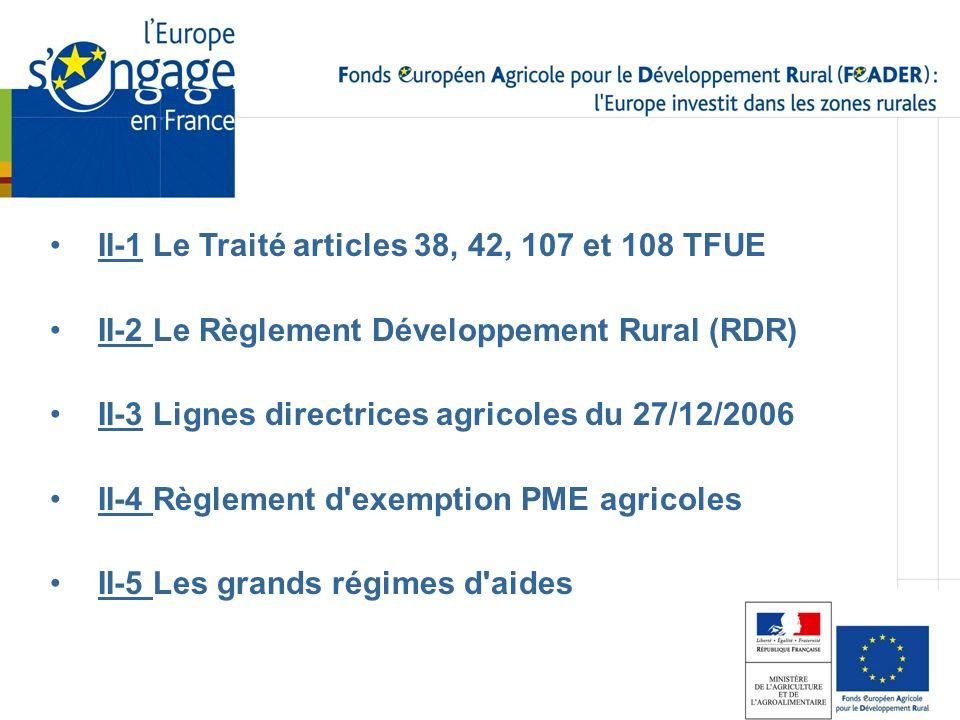 II-1 Le Traité articles 38, 42, 107 et 108 TFUE