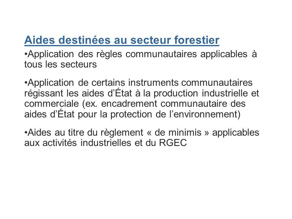 Aides destinées au secteur forestier
