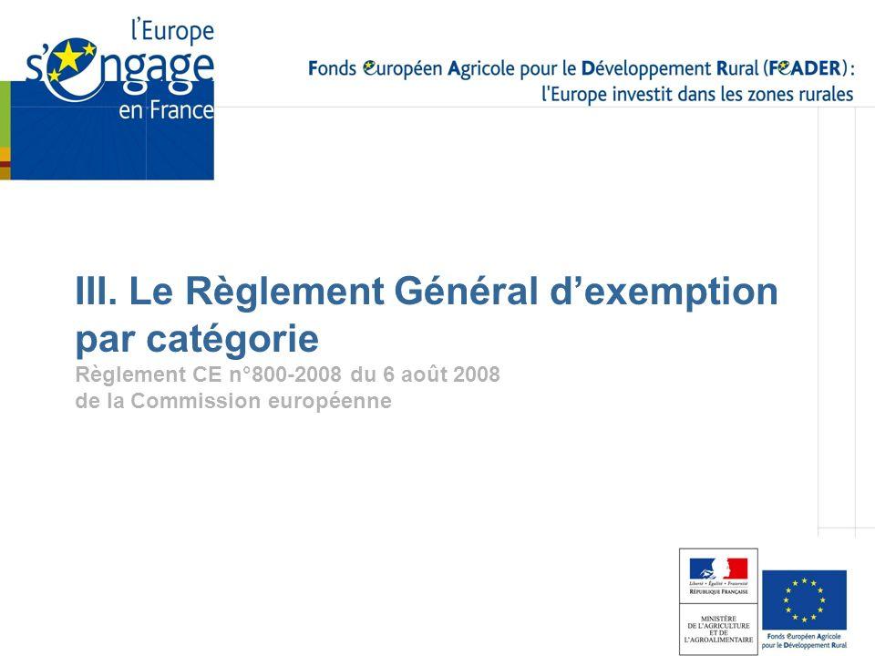 III. Le Règlement Général d'exemption par catégorie