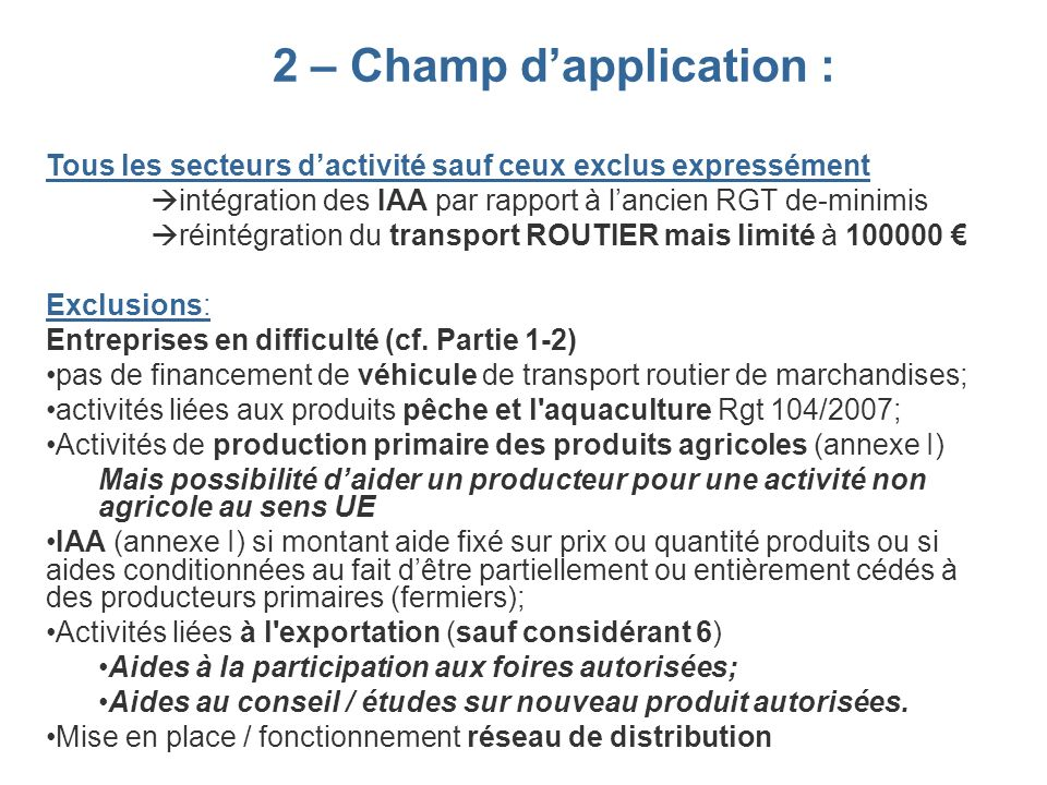 2 – Champ d'application :