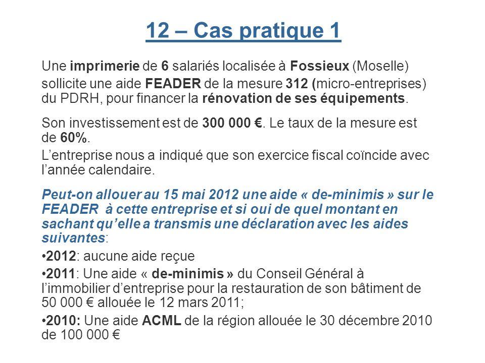 12 – Cas pratique 1 Une imprimerie de 6 salariés localisée à Fossieux (Moselle)