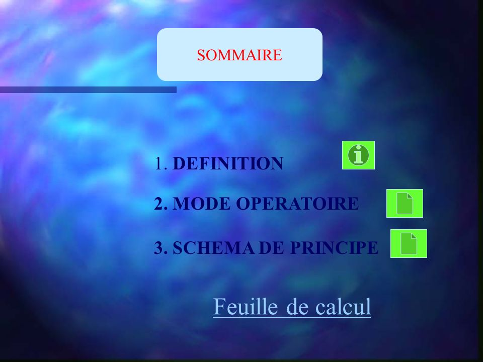 Feuille de calcul 1. DEFINITION 2. MODE OPERATOIRE