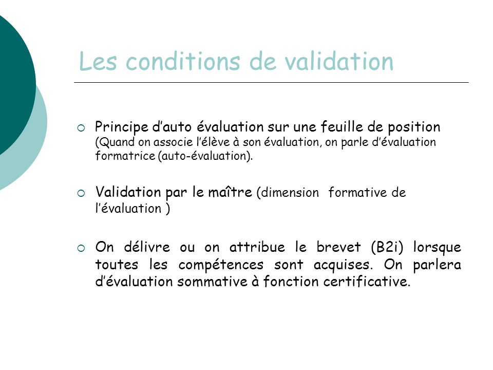 Les conditions de validation