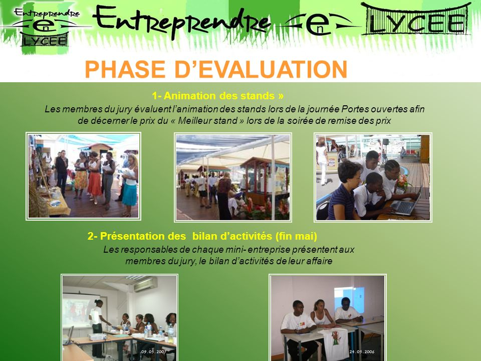 PHASE D'EVALUATION 1- Animation des stands »