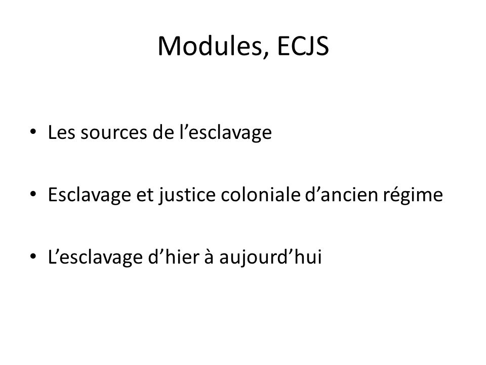 Modules, ECJS Les sources de l'esclavage
