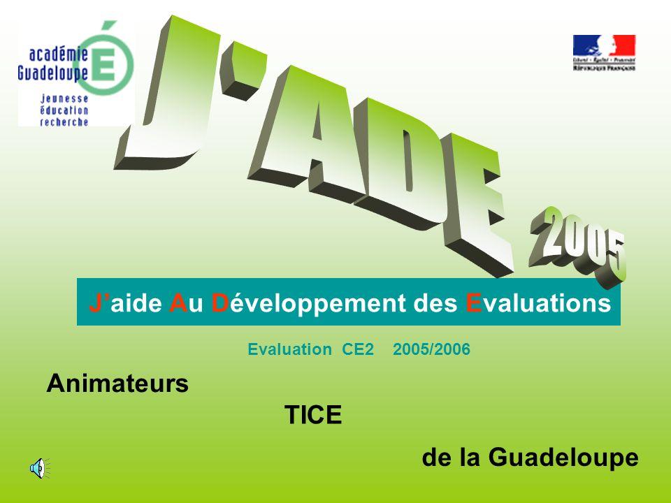 J ADE 2005 J'aide Au Développement des Evaluations Animateurs TICE