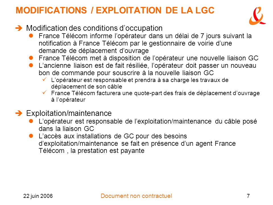MODIFICATIONS / EXPLOITATION DE LA LGC