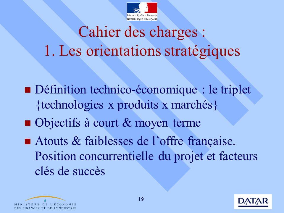 Cahier des charges : 1. Les orientations stratégiques