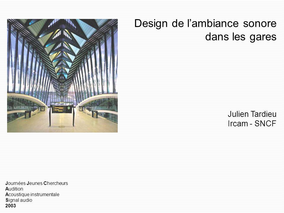 Design de l'ambiance sonore dans les gares