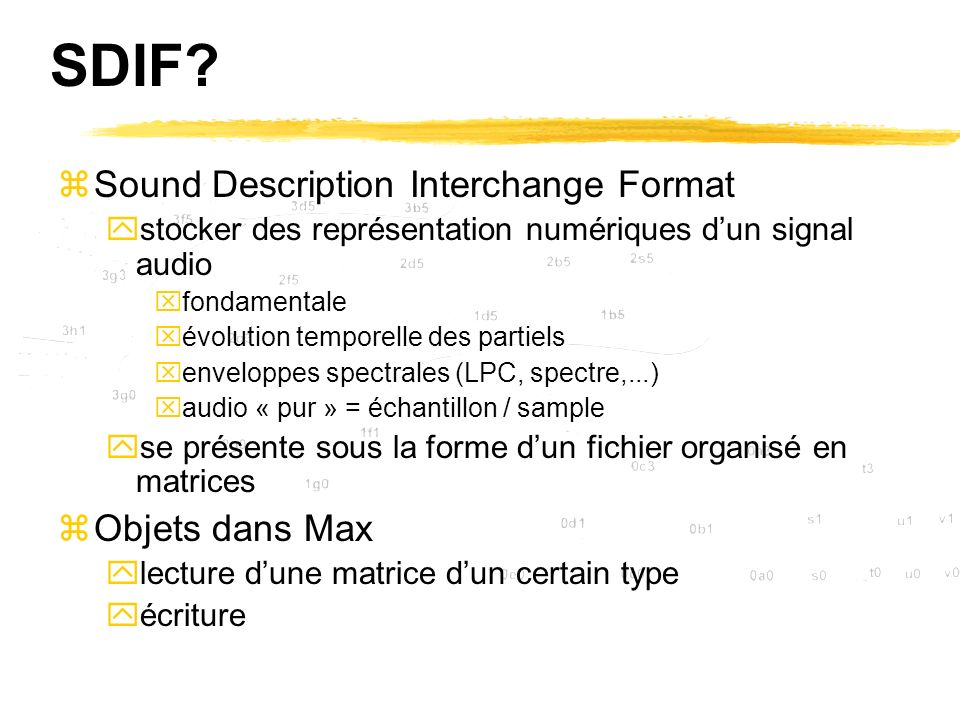 SDIF Sound Description Interchange Format Objets dans Max