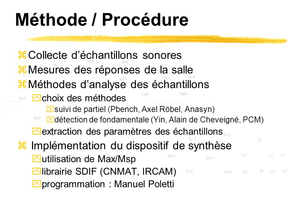 Méthode / Procédure Collecte d'échantillons sonores