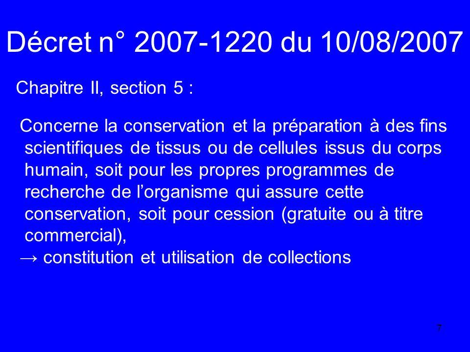 Décret n° 2007-1220 du 10/08/2007 Chapitre II, section 5 :