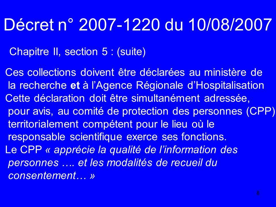 Décret n° 2007-1220 du 10/08/2007 Chapitre II, section 5 : (suite)