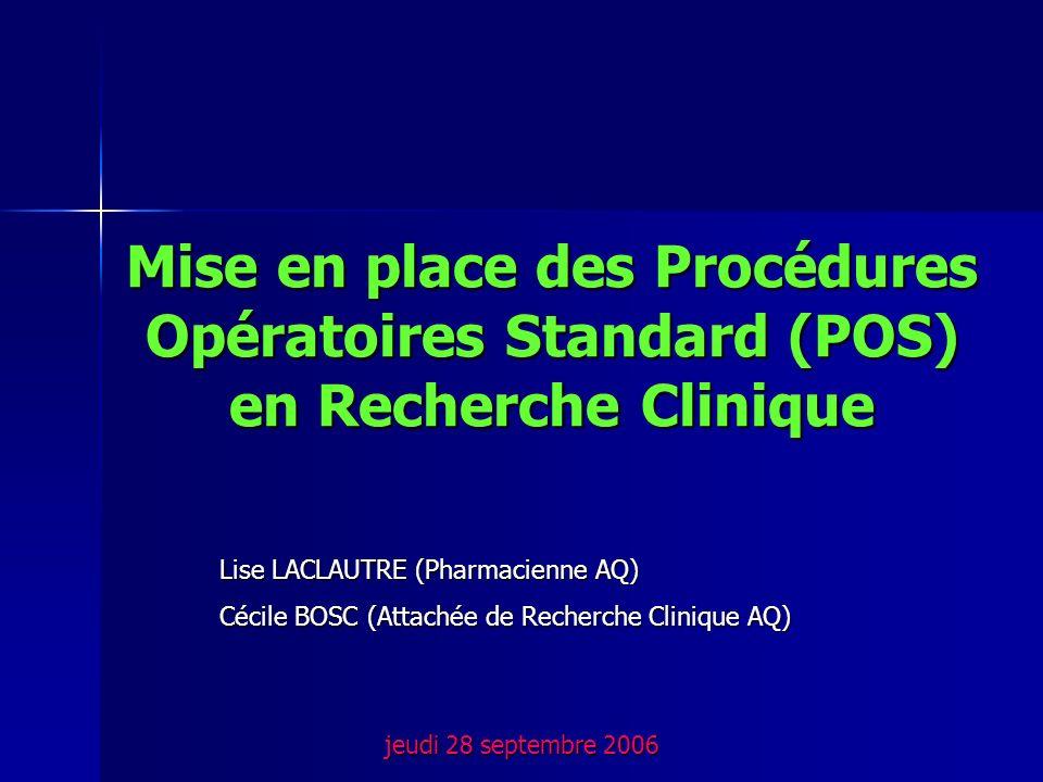 Mise en place des Procédures Opératoires Standard (POS) en Recherche Clinique