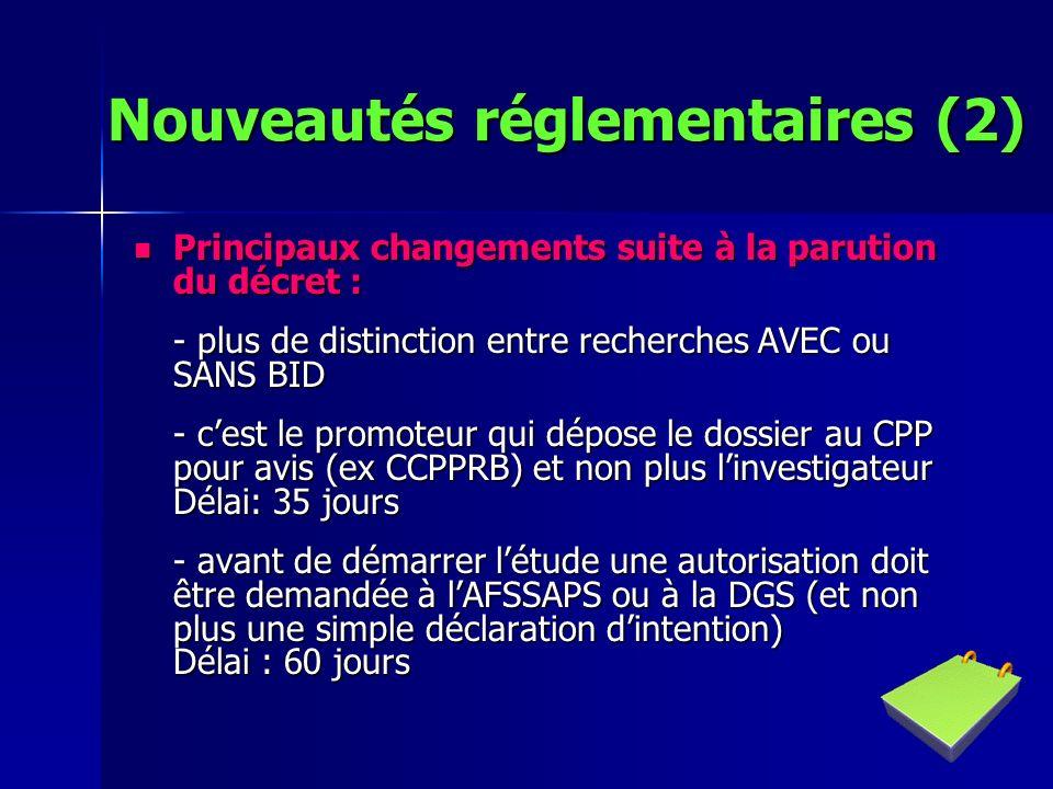 Nouveautés réglementaires (2)