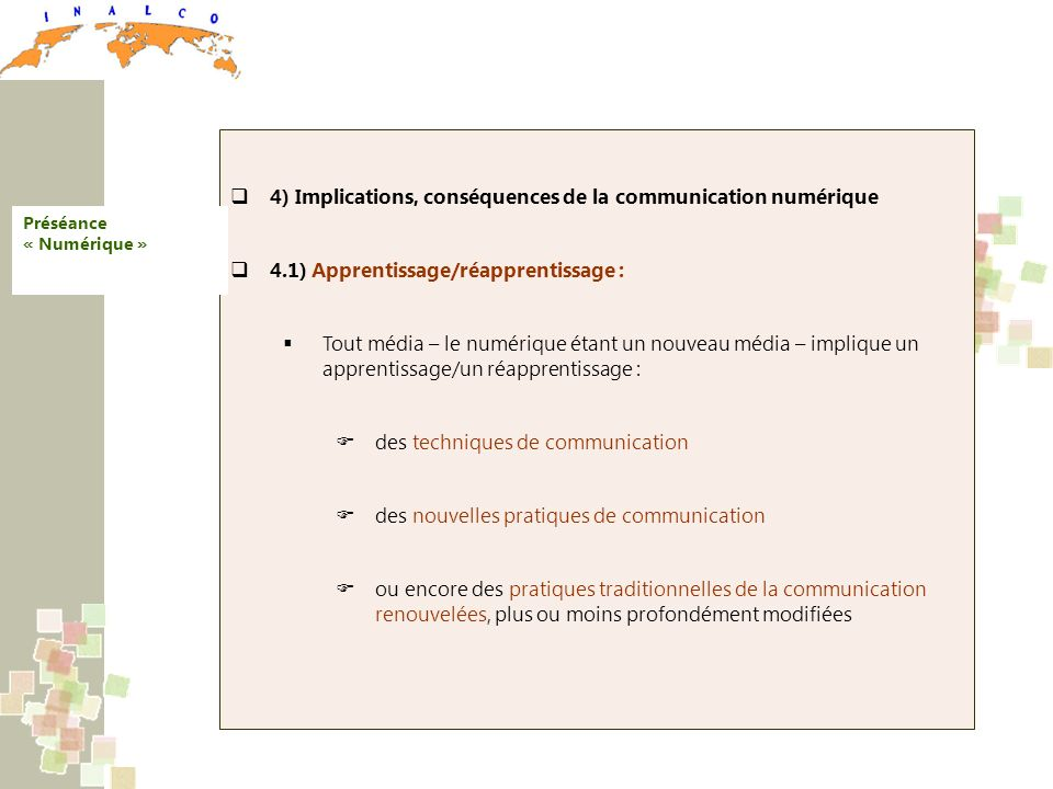 4) Implications, conséquences de la communication numérique